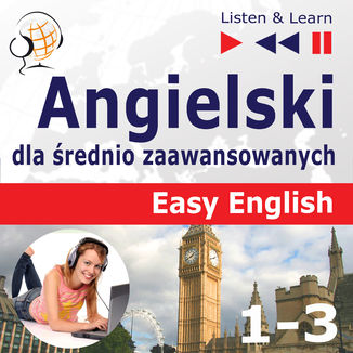 Okładka książki Angielski dla średnio zaawansowanych. Easy English Części 1-3