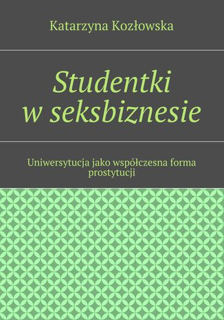 Ebook Studentki w seksbiznesie