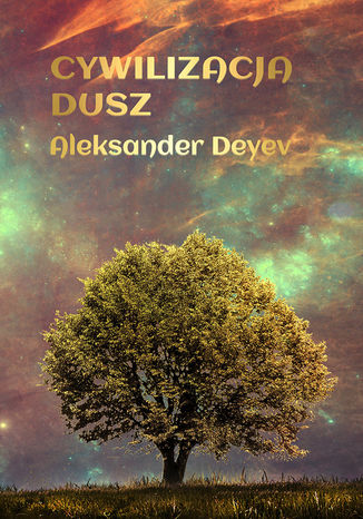 Okładka książki/ebooka Cywilizacja Dusz
