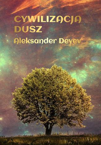Okładka książki Cywilizacja Dusz