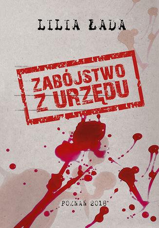 Okładka książki/ebooka Zabójstwo z urzędu