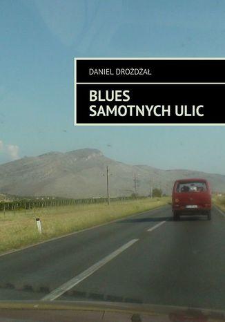 Okładka książki/ebooka Blues samotnychulic