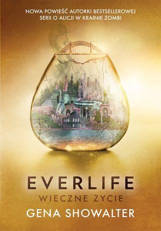 Okładka książki/ebooka Everlife. Wieczne życie