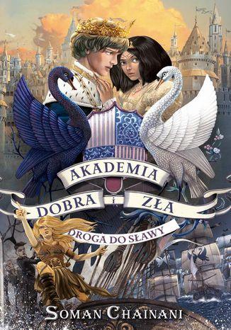 Okładka książki Akademia Dobra i Zła Tom 4. Droga do sławy