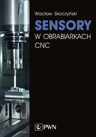 Okładka książki/ebooka Sensory w obrabiarkach CNC