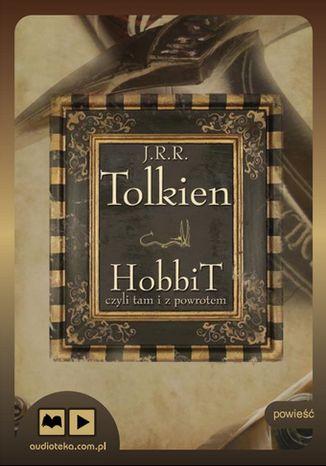 Okładka książki/ebooka Hobbit, czyli tam i z powrotem