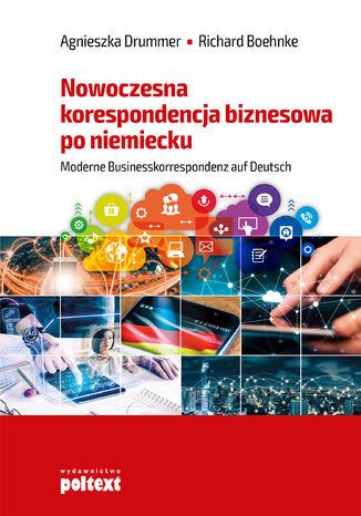 Okładka książki/ebooka Nowoczesna korespondencja biznesowa po niemiecku