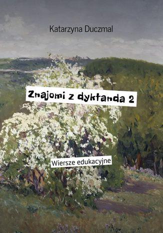 Okładka książki/ebooka Znajomi zdyktanda 2