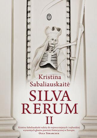 Okładka książki/ebooka Silva Rerum II