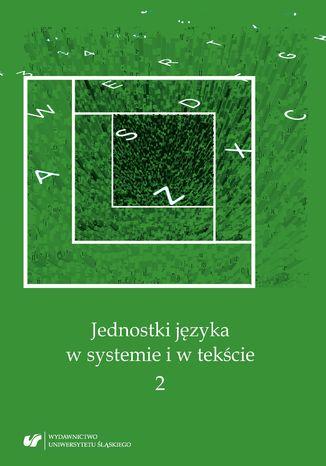 Okładka książki Jednostki języka w systemie i w tekście 2