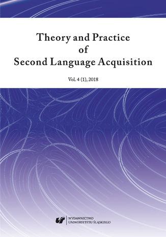 Okładka książki 'Theory and Practice of Second Language Acquisition' 2018. Vol. 4 (1)