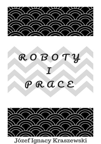 Ebook Roboty i prace