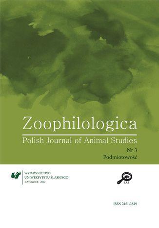 Okładka książki/ebooka 'Zoophilologica. Polish Journal of Animal Studies' 2017, nr 3: Podmiotowość