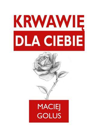 Okładka książki/ebooka Krwawię dlaCiebie