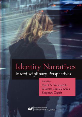 Okładka książki/ebooka Identity Narratives. Interdisciplinary Perspectives