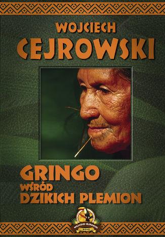 Okładka książki Gringo wśród dzikich plemion