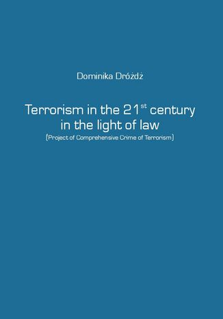 Ebook Terrorism in the 21st century in the light of law