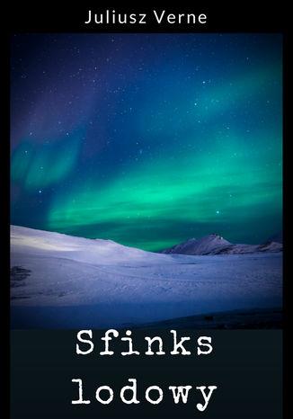 Okładka książki Sfinks lodowy
