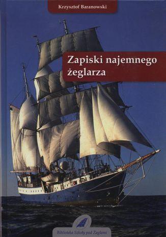 Okładka książki/ebooka Zapiski najemnego żeglarza