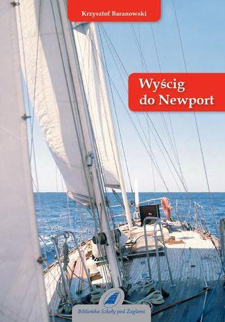Okładka książki Wyścig do Newport