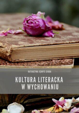 Okładka książki Kultura literacka