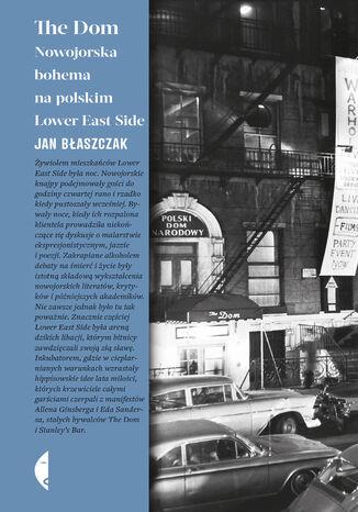 Okładka książki/ebooka The Dom. Nowojorska bohema na polskim Lower East Side