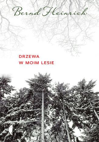 Okładka książki/ebooka Drzewa w moim lesie