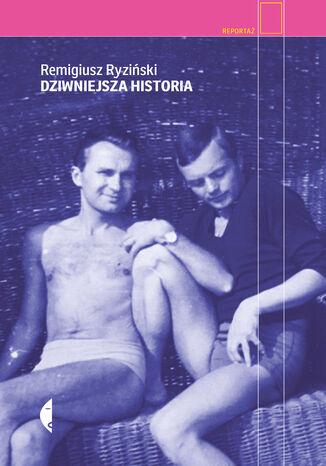 Okładka książki/ebooka Dziwniejsza historia