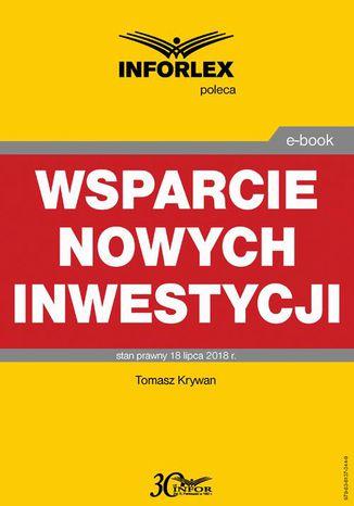 Okładka książki Wsparcie nowych inwestycji