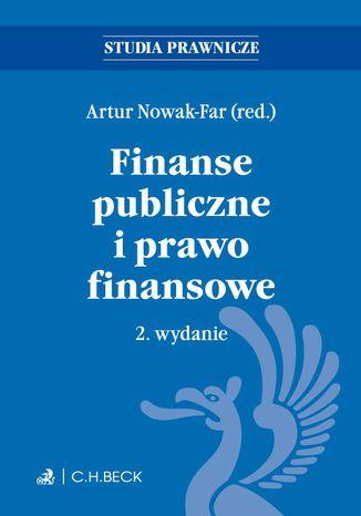 Okładka książki Finanse publiczne i prawo finansowe. Wydanie 2