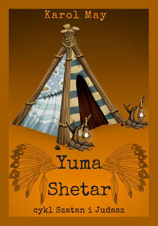Okładka książki Szatan i Judasz: Yuma Shetar. Tom 2