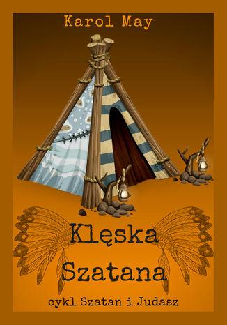 Okładka książki/ebooka Szatan i Judasz: Klęska Szatana. Tom 4