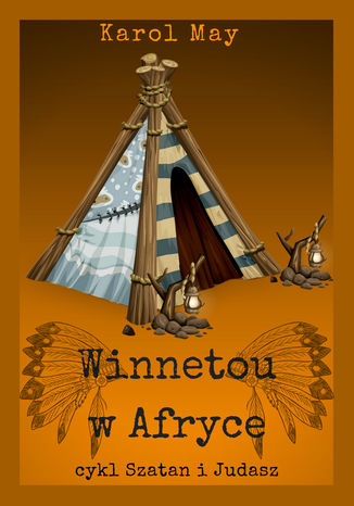 Okładka książki/ebooka Szatan i Judasz: Winnetou w Afryce. Tom 5