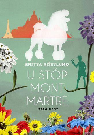 Okładka książki U stóp Montmartre