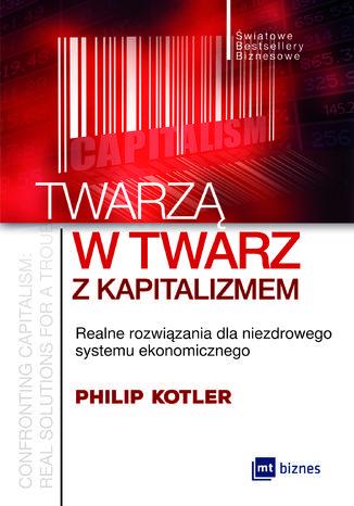 Okładka książki/ebooka Twarzą w twarz z kapitalizmem