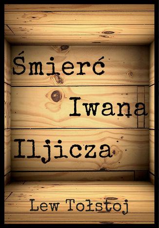 Okładka książki/ebooka Śmierć Iwana Iljicza