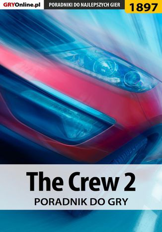 Ebook The Crew 2 - poradnik do gry