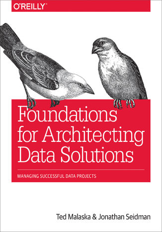 Okładka książki/ebooka Foundations for Architecting Data Solutions. Managing Successful Data Projects