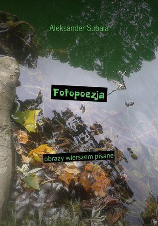 Okładka książki/ebooka Fotopoezja