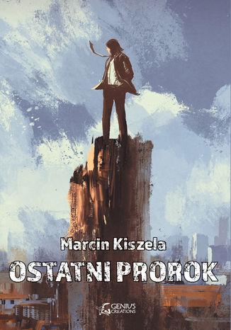 Okładka książki Ostatni Prorok