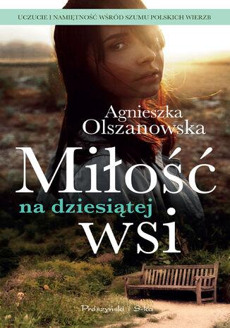 Okładka książki Miłość na dziesiątej wsi