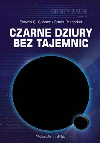 Okładka książki/ebooka Czarne dziury bez tajemnic