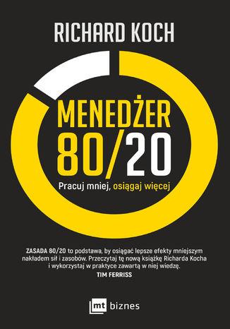 Okładka książki/ebooka Menedżer 80/20. Pracuj mniej, osiągaj więcej