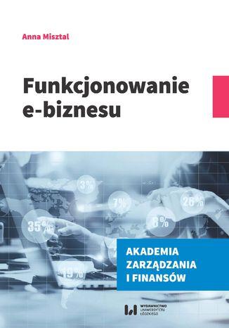 Okładka książki Funkcjonowanie e-biznesu
