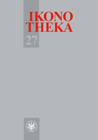 Okładka książki/ebooka Ikonotheka 2017/27