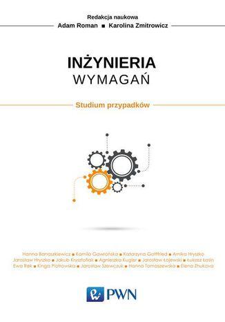 Okładka książki/ebooka Inżynieria wymagań. Studium przypadków
