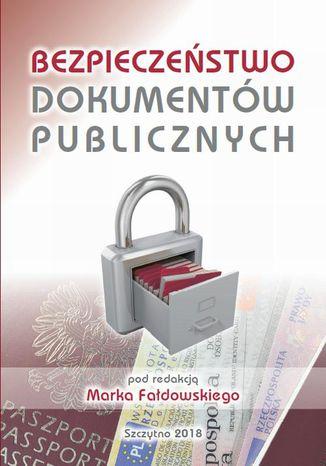 Okładka książki Bezpieczeństwo dokumentów publicznych