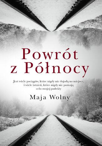 Okładka książki/ebooka Powrót z Północy
