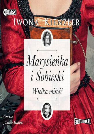 Okładka książki Marysieńka i Sobieski Wielka miłość