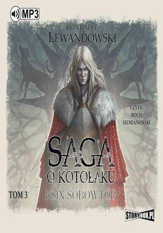 Okładka książki Saga o kotołaku Tom 3 Ksin sobowtór